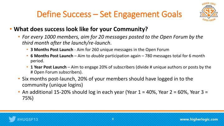 Define Success – Set Engagement Goals