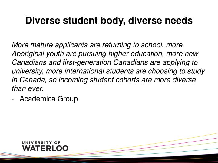 Diverse student body, diverse needs