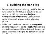 3 building the hex files