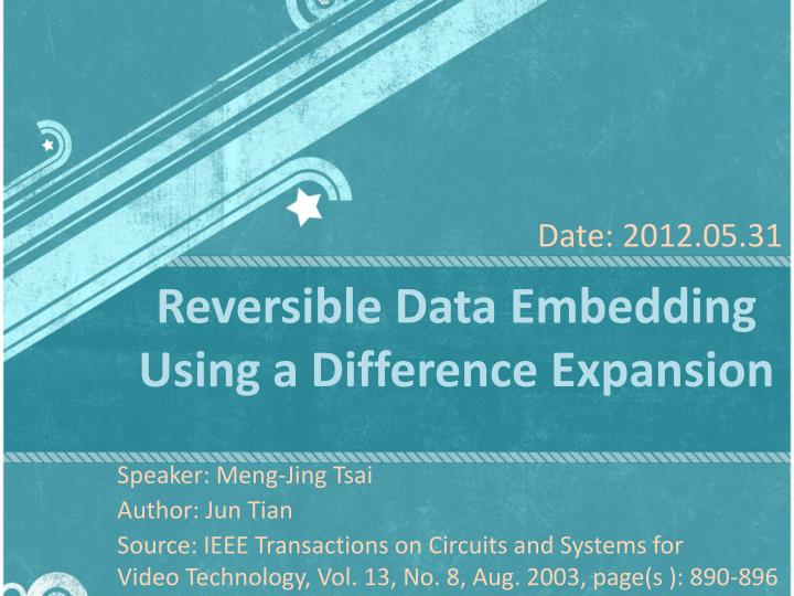 Reversible data embedding using a difference expansion