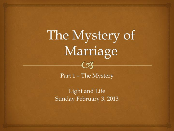 the mystery of marriage n.