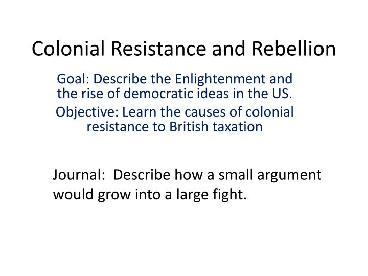 colonial resistance and rebellion n.