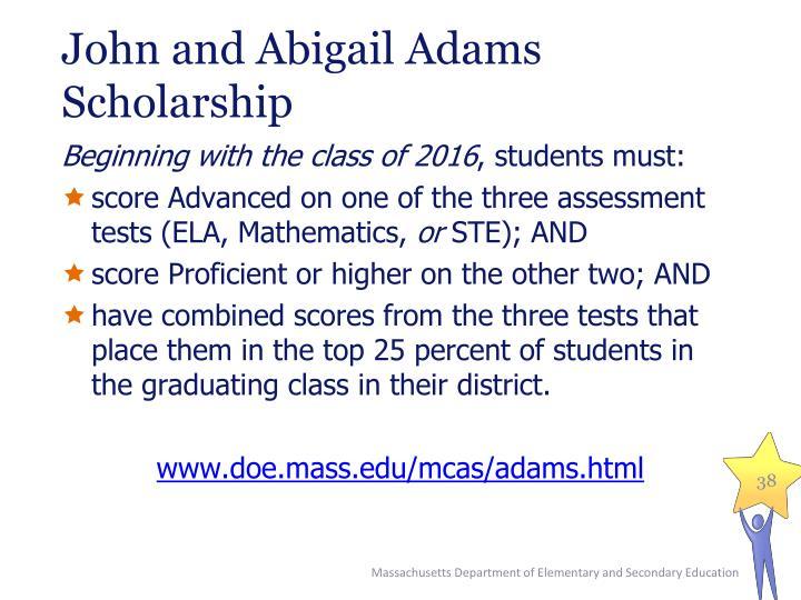 John and Abigail Adams Scholarship