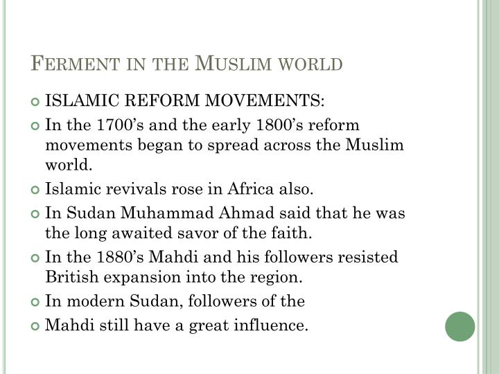 islamic reform movements essay Reform movements including religion, temperance, abolition, and women's rights sought to expand democratic ideals in the years 1825 to 1850 however, certain movements, such as nativism and utopias, failed to show the american emphasis on a democratic society.