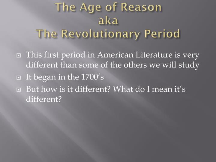 revolutionary age of reason literary period