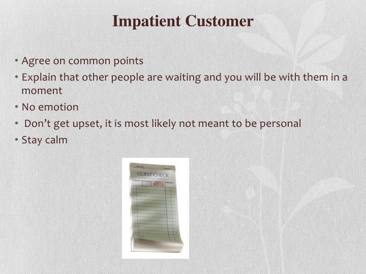 Impatient Customer