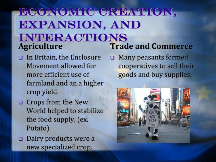 Economic creation, expansion, and interactions