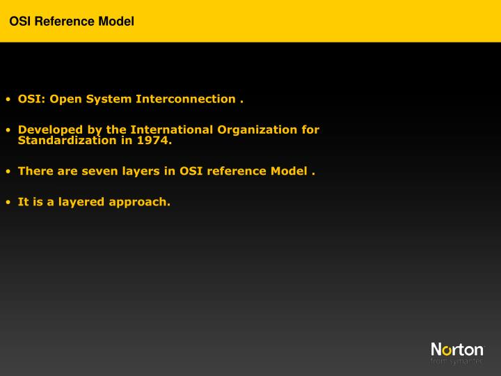 OSI: Open System Interconnection .
