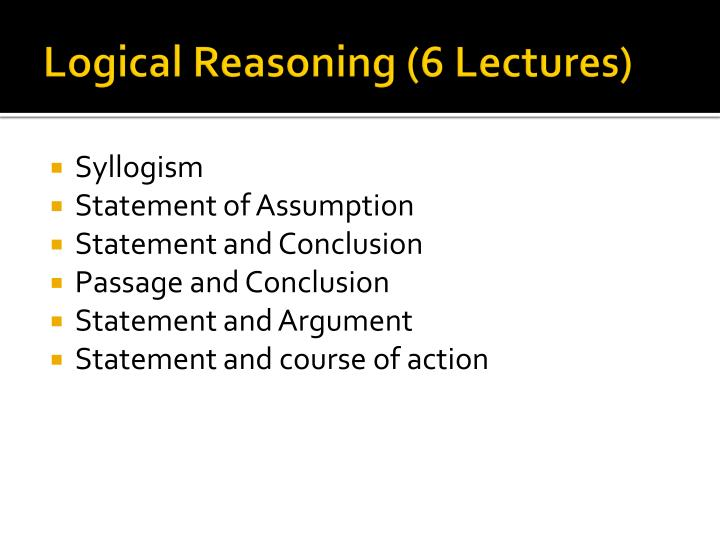 Logical Reasoning (6 Lectures)