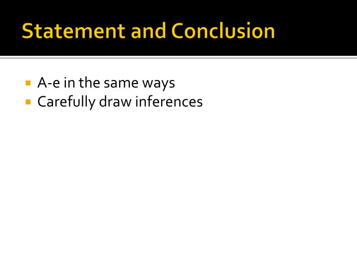 Statement and Conclusion