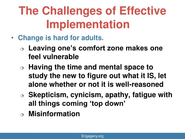 The Challenges of Effective Implementation