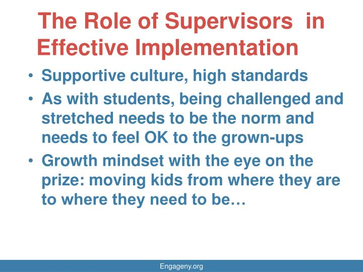 The Role of Supervisors  in Effective Implementation