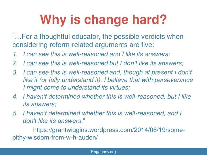 Why is change hard?
