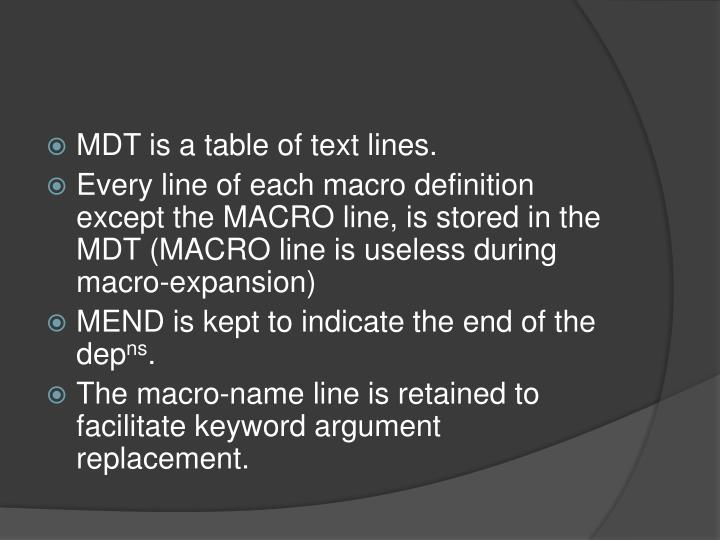 MDT is a table of text lines.
