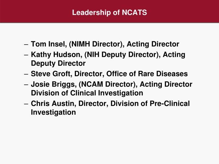 Leadership of NCATS