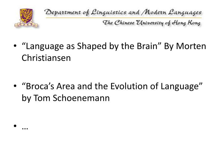 """""""Language as Shaped by the Brain"""" By Morten Christiansen"""