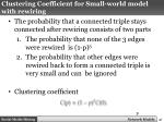 clustering coefficient for small world model with rewiring