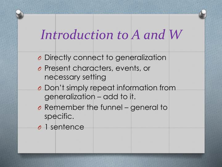 Introduction to A and W