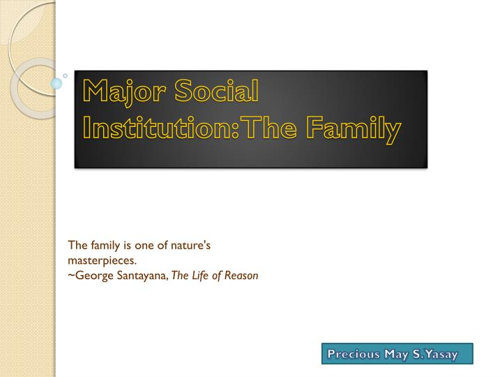an analysis of the institutional study of marriage and the family An analysis of the institutional study of marriage and the study of marriage and the family, self reliant traditional family, unstable african american family.