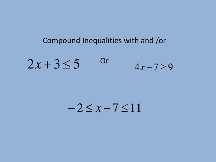 Compound Inequalities with and /or