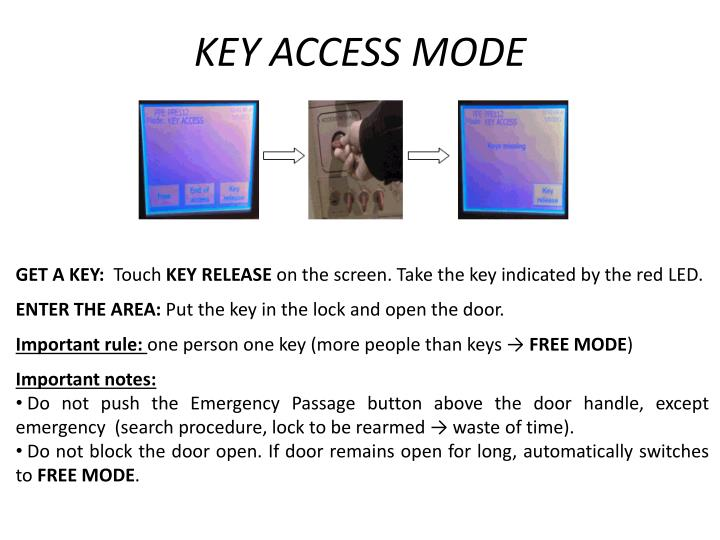 Key Access Mode