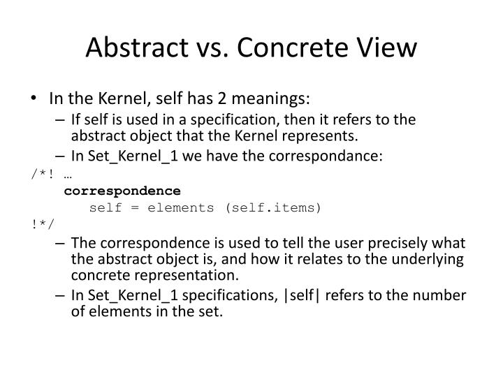 Abstract vs. Concrete View