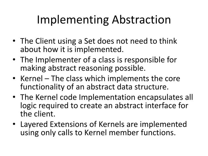 Implementing Abstraction