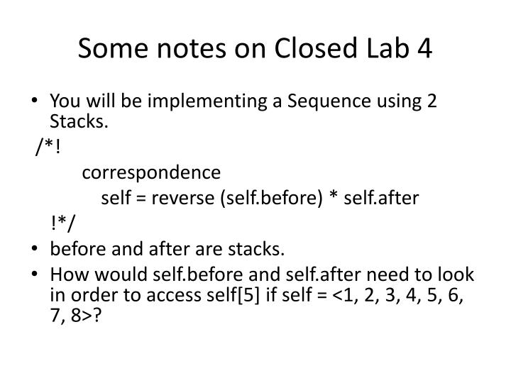 Some notes on Closed Lab 4