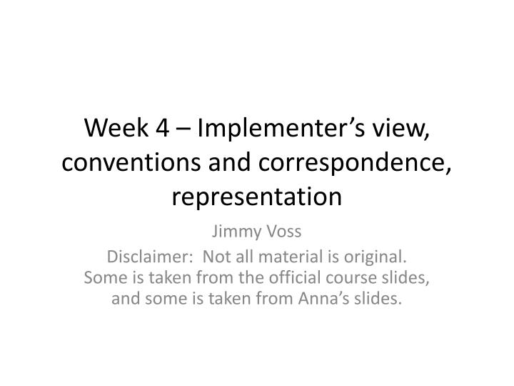 Week 4 implementer s view conventions and correspondence representation