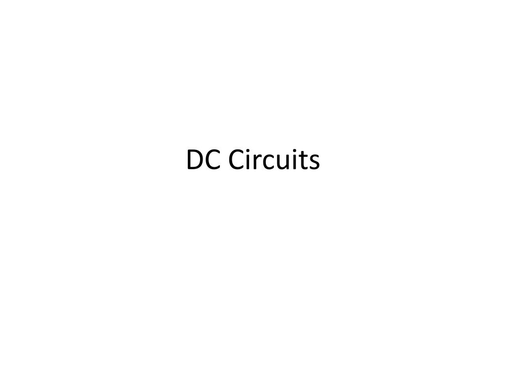 Ppt Dc Circuits Powerpoint Presentation Id2567594 Voltage Divider Circuit Calculator For Ldr N