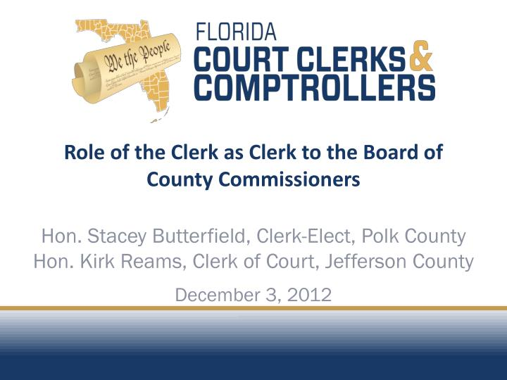 role of the clerk as clerk to the board of county commissioners n.