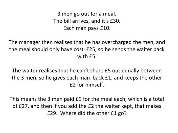 3 men go out for a meal.