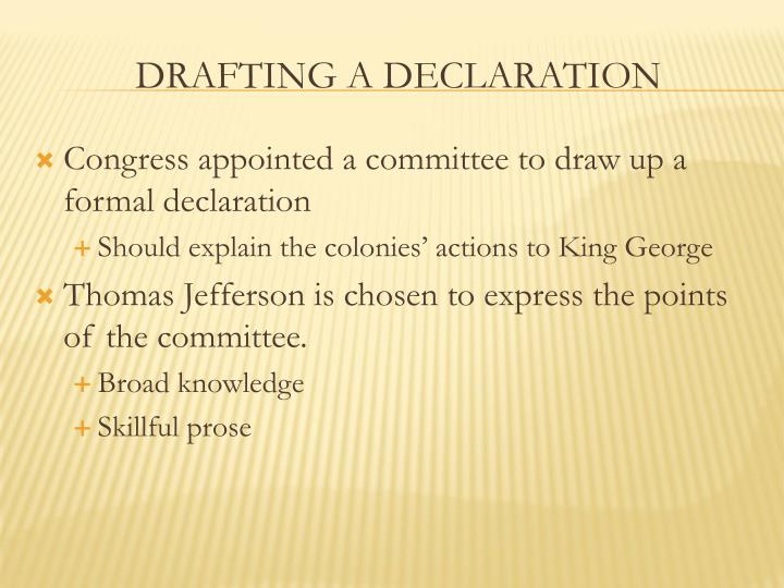 Congress appointed a committee to draw up a formal declaration