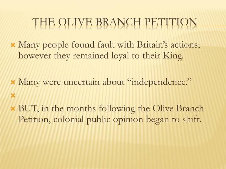 Many people found fault with Britain's actions; however they remained loyal to their King