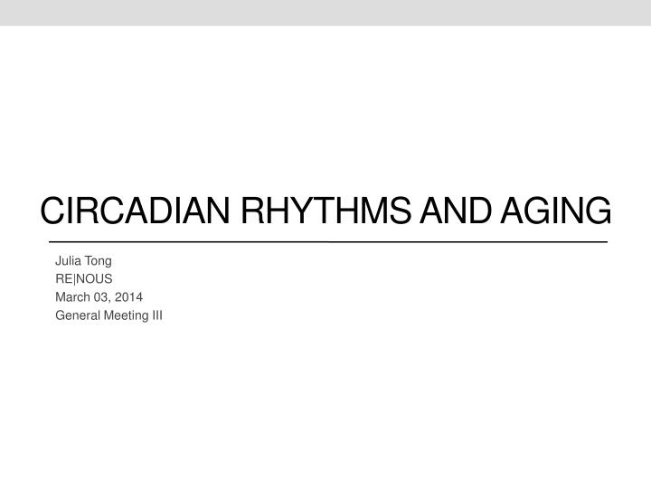 outline the circadian rhythm essay Learning objectives outline the nature of sleep including the stages and cycle of this circadian rhythm because it clearly illustrates that circadian rhythms.