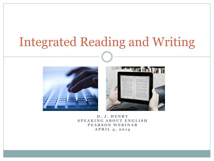 integrated reading and writing n.