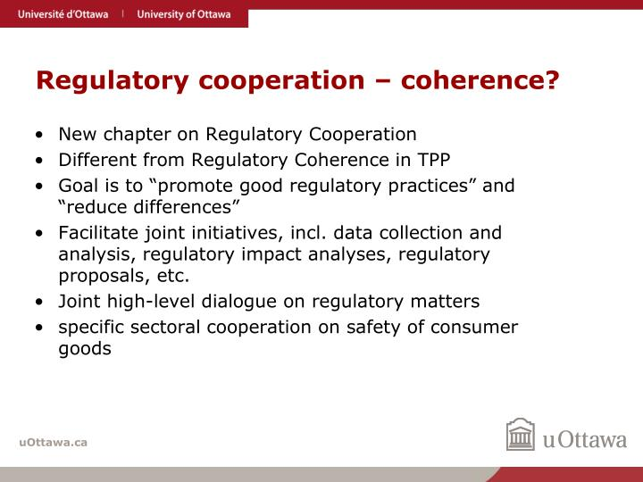 Regulatory cooperation – coherence?