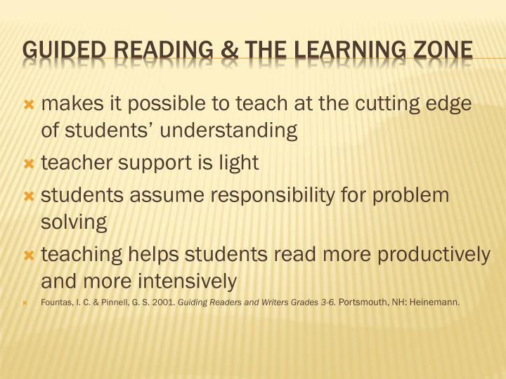 makes it possible to teach at the cutting edge of students' understanding