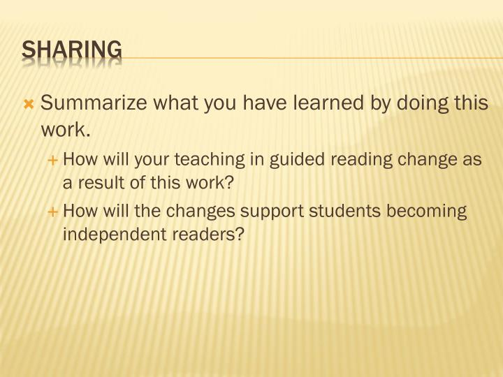 Summarize what you have learned by doing this work.