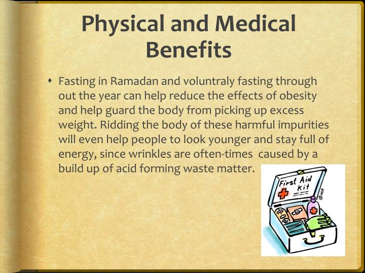 Physical and Medical Benefits