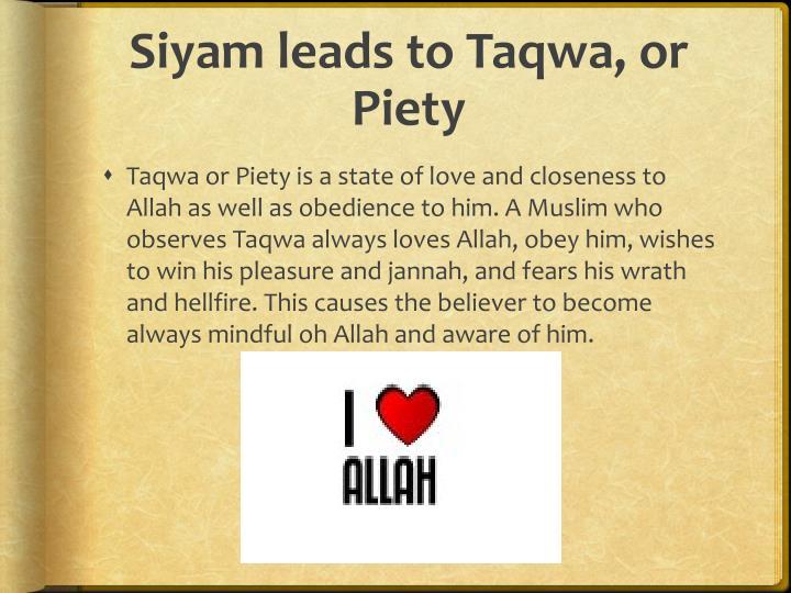 Siyam leads to taqwa or piety