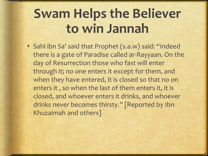 Swam Helps the Believer to win