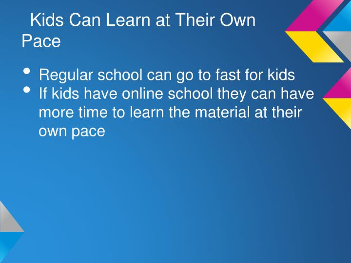 Kids Can Learn at Their Own Pace