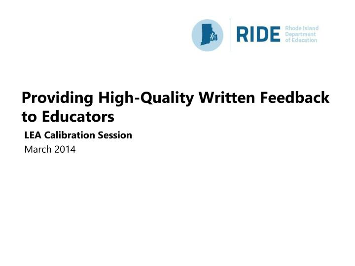 providing high quality written feedback to educators n.