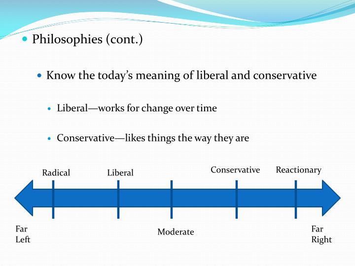 Philosophies (c0nt.)