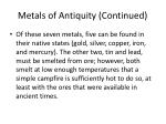 metals of antiquity continued