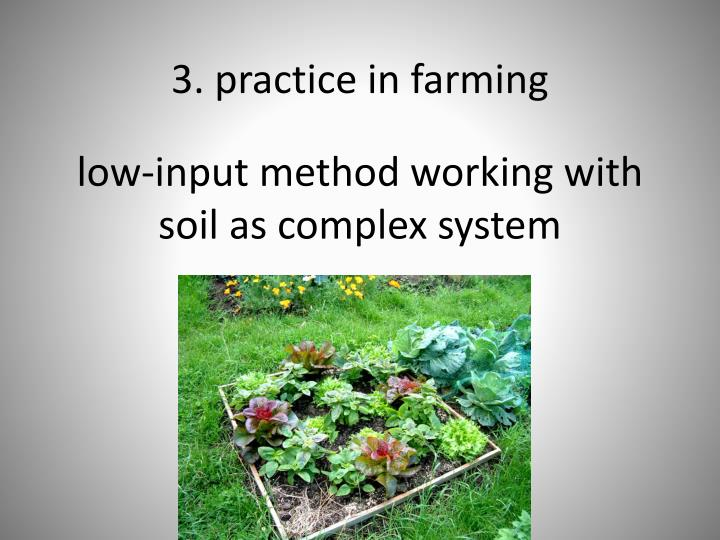 low-input method working with soil as complex system