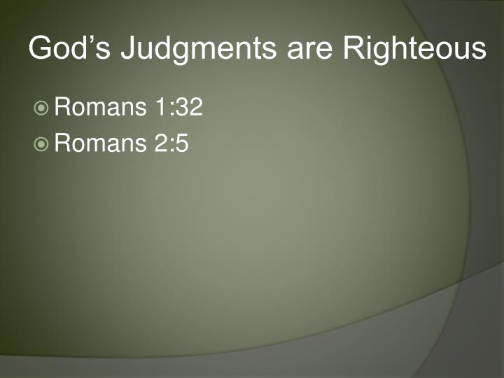a discussion on righteous judgement We must discern and make proper decisions throughout our lives this message discusses the importance of righteous judgement and offers biblically-based guidance on.