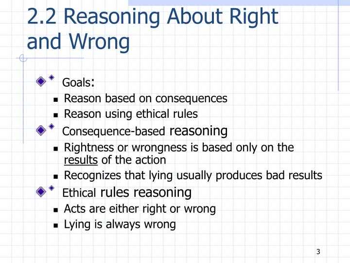 2.2 Reasoning About Right and Wrong