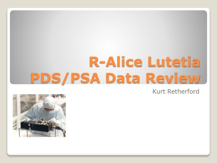R alice lutetia pds psa data review